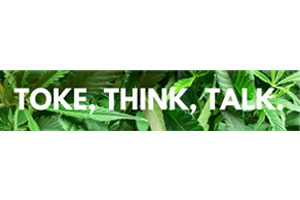 Toke, Think, Talk
